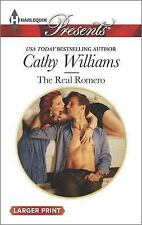 NEW - The Real Romero (Harlequin Large Print Presents) by Williams, Cathy