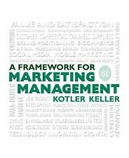 Framework for Marketing Management (6th Edition), Keller, Kevin Lane, Kotler, Ph