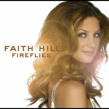NEW SEALED  Fireflies by Faith Hill (Aug-2005,CD,  Warner Bros.) Country