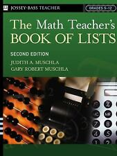 The Math Teacher's Book Of Lists: Grades 5-12, 2nd Edition, Muschla, Gary Robert