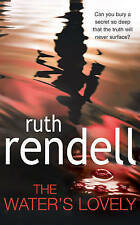 The Water's Lovely by Ruth Rendell (Paperback, 2007)