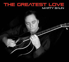 MARTY BALIN of JEFFERSON AIRPLANE & STARSHIP New 2017 GREATEST LOVE SOLO CD