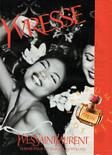 Publicité  Advertising 1992  Parfum  YVRESSE de YVES SAINT LAURENT