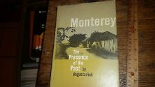 Monterey The Presence of the Past by Augusta Fink 1972 Hardcover 1st Edition