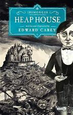 The Iremonger Trilogy: Heap House 1 by Edward Carey (2014, Hardcover)