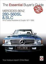 The Essential Buyer's Guide Ser.: Mercedes-Benz 280-560SL and SLC : W107...