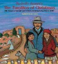 Rudolfo Anaya's the Farolitos of Christmas : With Season of Renewal and a...