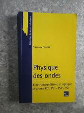 Physique des ondes - Electromagnétisme et optique 2e année PC*, PC - PSI*, PSI