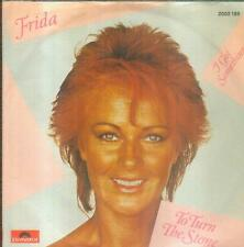 "7"" Frida/To Turn The Stone (ABBA) D"