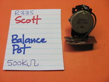 HH SCOTT R33S RECEIVER BALANCE POT 500K