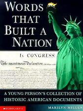 Words That Built a Nation: A Young Person's Collection of Historic Ame-ExLibrary