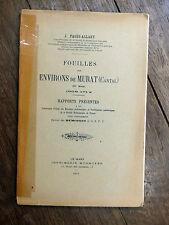 J. Pagès-Allary - Fouilles aux environs de Murat (Cantal) 1902-12 Monnoyer 1913