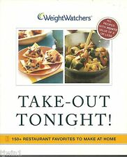 WEIGHT WATCHERS TAKE-OUT TONIGHT! 150 + RESTAURANT FAVORITES TO MAKE COOKBOOK
