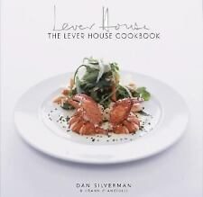 The Lever House Cookbook by JoAnn Cianciulli and Dan Silverman (2006, Hardcover)
