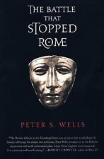 Battle That Stopped Rome : Emperor Augustus, Arminius, and the Slaughter of...