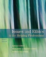 Issues and Ethics in the Helping Professions Eighth Edition (2010, Paperback)