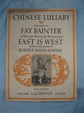 Chinese Lullaby Sheet Music Vintage 1919 Robert Hood Bowers East Is West (O)