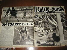 IL CALCIO E CICLISMO ILLUSTRATO 1962/8=ANZOLIN=SUAREZ=INTER=JUVENTUS REAL MADRID
