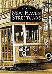 New Haven Streetcars   (CT)  (Images of Rail)