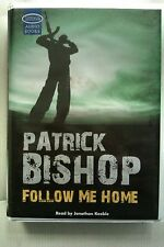 Follow Me Home by Patrick Bishop: Unabridged Cassette Audiobook (G5)