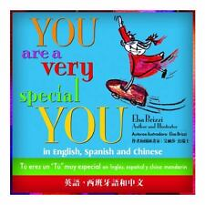 YOU Are a Very Special YOU : In English, Spanish and Chinese by Elsa Brizzi...
