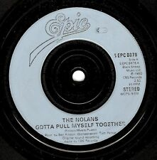 "THE NOLANS (NOLAN SISTERS) Gotta Pull Myself Together 7"" Record Epic 1980 EX"