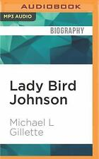 2DAY SHIPPING | Lady Bird Johnson: An Oral History (Oxford Oral History , MP3 CD