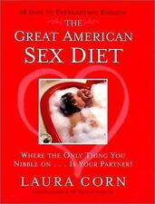 The Great American Sex Diet: Where the Only Thing You Nibble On... Is Your Partn