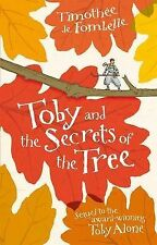 Toby and the Secrets of the Tree, Timothee de Fombelle