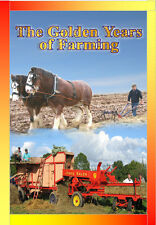 The Golden Years of Farming