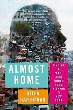 Almost Home by Githa Hariharan Paperback Essays on Finding a Place in the World