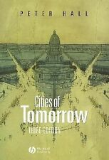 Cities of Tomorrow: An Intellectual History of Urban Planning and Design in the