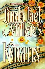 Knights Miller, Linda Lael Hardcover