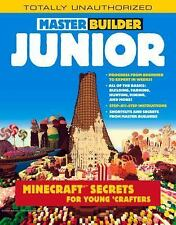 Master Builder Junior: Minecraft ®? Secrets for Young Crafters, Triumph Books, V
