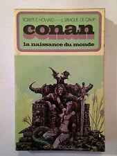 CONAN NAISSANCE DU MONDE 1972 HOWARD DE CAMP