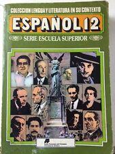 Español 12 colección lengua y literatura en su contexto serie escuela superior
