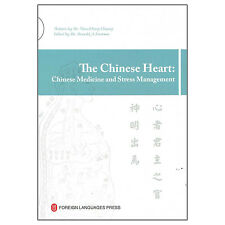 The Chinese Heart: Chinese Medicine and Stress Management