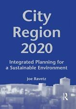 City-Region 2020: Integrated Planning for a Sustainable Environment, Revetz, Joe