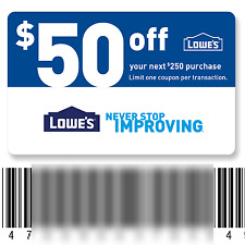 Lowe's $50 off $250 purchase In-Store & Online Fast Email discount *Exp: 4/28/17