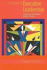 The Nature of Executive Leadership: A Conceptual and Empirical Analysis of Succ