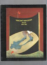 Vincent Van Gogh Arles 1888-1988 Naissance d'une collection REF E17