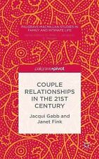 Palgrave Macmillan Studies in Family and Intimate Life: Couple Relationships...
