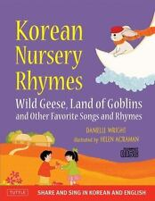 Korean Nursery Rhymes: Wild Geese, Land of Goblins and other Favorite Songs and