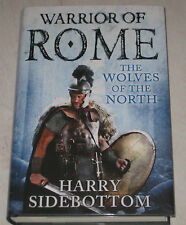 HARRY SIDEBOTTOM - THE WOLVES OF THE NORTH - SIGNED/LINED/DATED 1/1