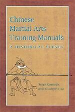 Chinese Martial Arts Training Manuals: A Historical Survey by Kennedy, Brian, G