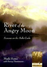 River of the Angry Moon: Seasons on the Bella Coola