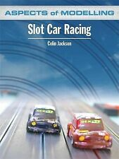 Aspects of Modelling: Slot Car Racing, Colin Jackson, New Book