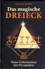 DAS MAGISCHE DREIECK - Neue Geheimnisse der Pyramiden - Harald Braem BUCH