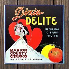 Original DIXIE DELIGHT CITRUS FRUIT Crate Label MARION COUNTY Weirsdale Florida