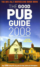 The Good Pub Guide 2008: Over 5000 of the UK's Top Pub